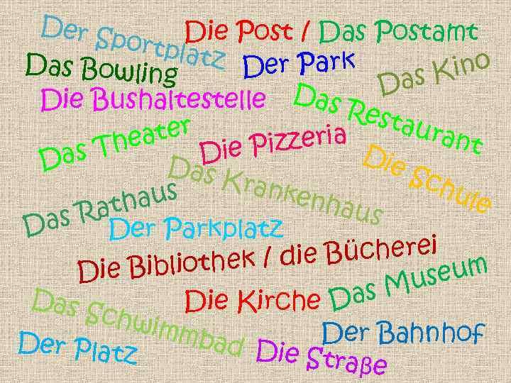 Der S portp Die Post / Das Postamt latz Das Bowling Der Park Kino