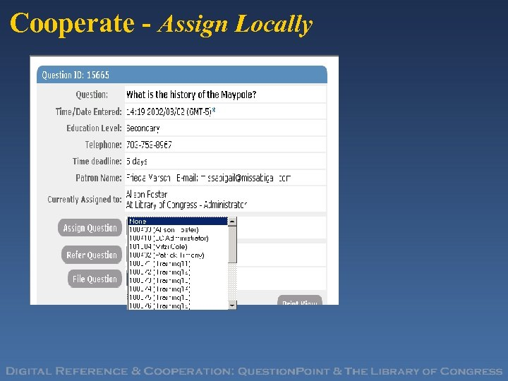 Cooperate - Assign Locally