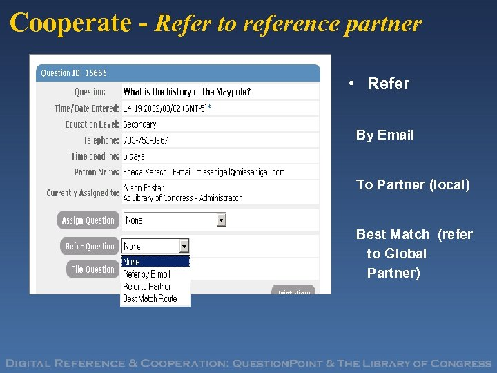 Cooperate - Refer to reference partner • Refer By Email To Partner (local) Best