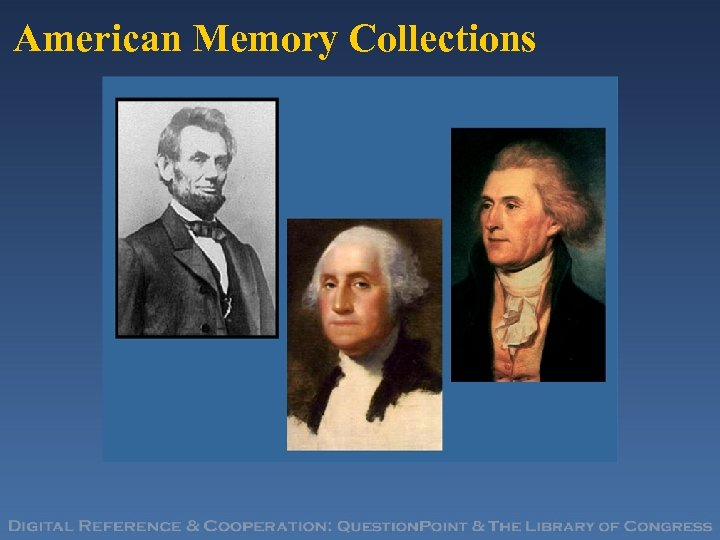 American Memory Collections