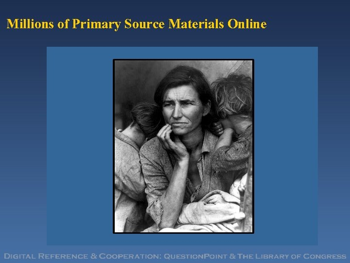 Millions of Primary Source Materials Online