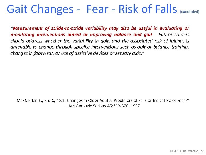 "Gait Changes - Fear - Risk of Falls (concluded) ""Measurement of stride-to-stride variability may"