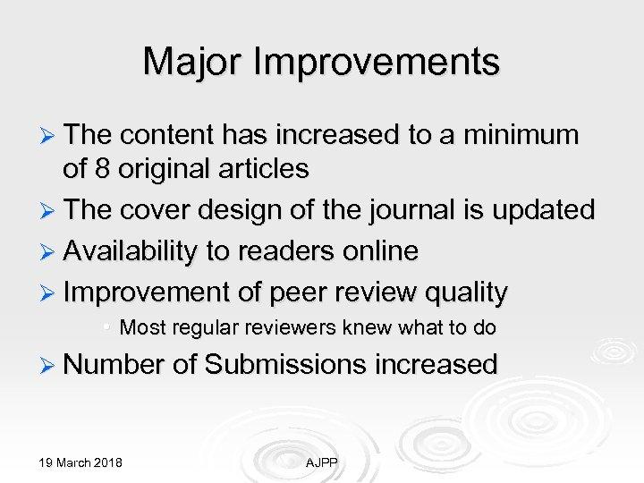 Major Improvements Ø The content has increased to a minimum of 8 original articles
