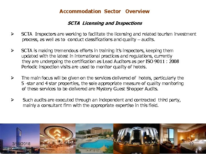 Accommodation Sector Overview SCTA Licensing and Inspections Ø SCTA Inspectors are working to facilitate