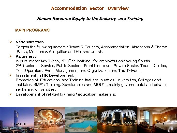 Accommodation Sector Overview Human Resource Supply to the Industry and Training MAIN PROGRAMS Ø