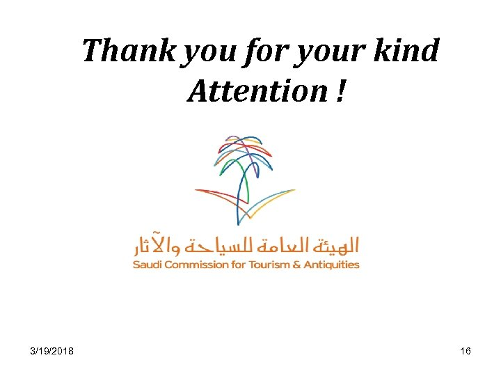 Thank you for your kind Attention ! 3/19/2018 16