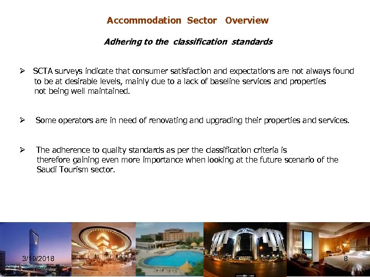 Accommodation Sector Overview Adhering to the classification standards Ø SCTA surveys indicate that consumer