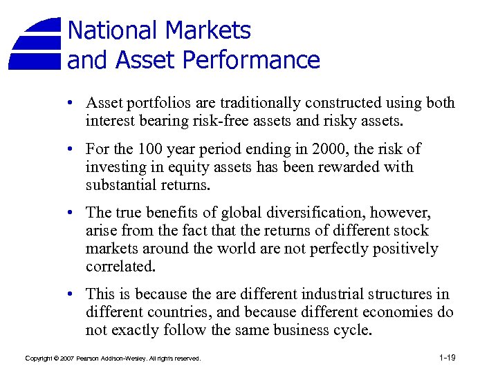 National Markets and Asset Performance • Asset portfolios are traditionally constructed using both interest