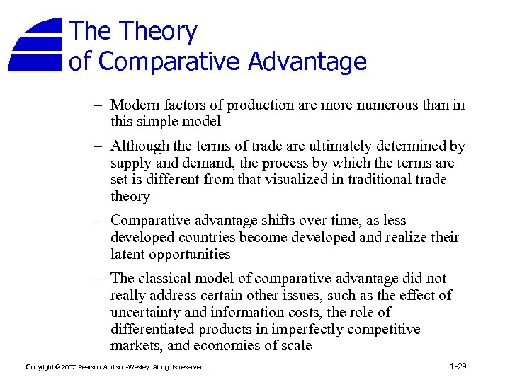 The Theory of Comparative Advantage – Modern factors of production are more numerous than