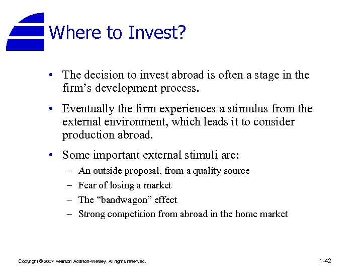 Where to Invest? • The decision to invest abroad is often a stage in