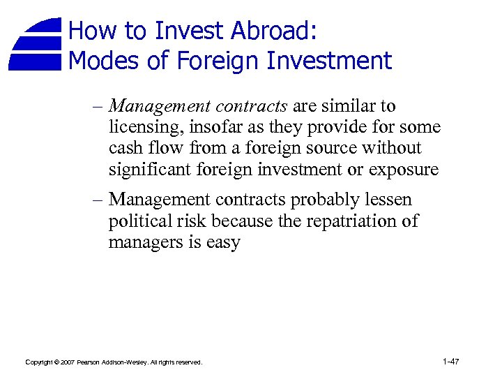 How to Invest Abroad: Modes of Foreign Investment – Management contracts are similar to