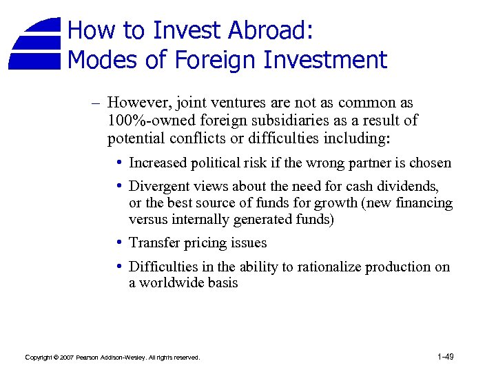 How to Invest Abroad: Modes of Foreign Investment – However, joint ventures are not