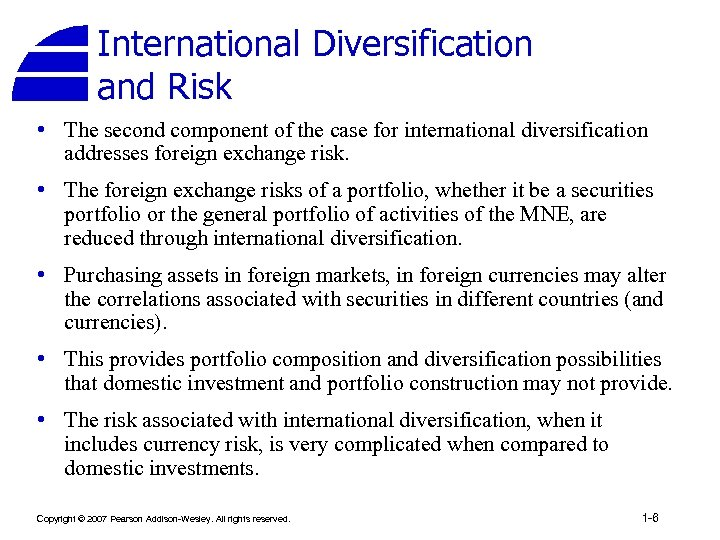 International Diversification and Risk • The second component of the case for international diversification