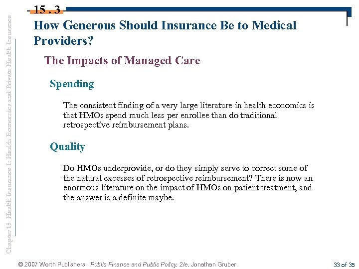 Chapter 15 Health Insurance I: Health Economics and Private Health Insurance 15. 3 How