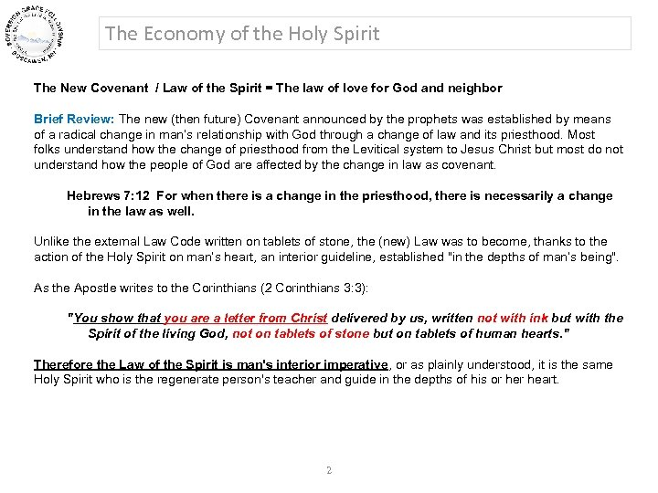 The Economy of the Holy Spirit The New Covenant / Law of the Spirit