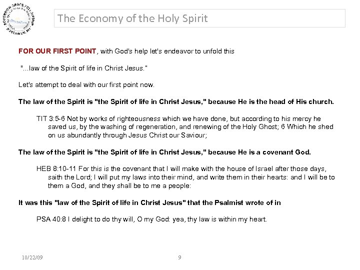 The Economy of the Holy Spirit FOR OUR FIRST POINT, with God's help let's