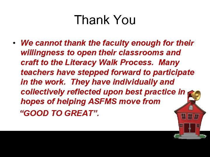 Thank You • We cannot thank the faculty enough for their willingness to open