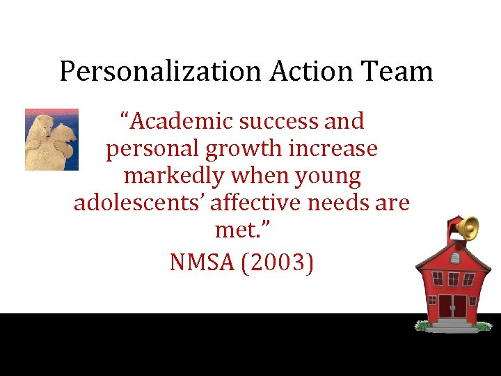 "Personalization Action Team ""Academic success and personal growth increase markedly when young adolescents' affective"
