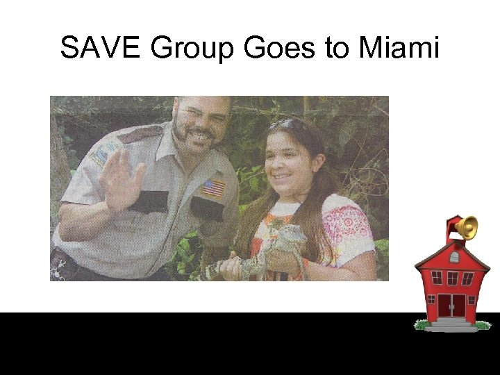 SAVE Group Goes to Miami