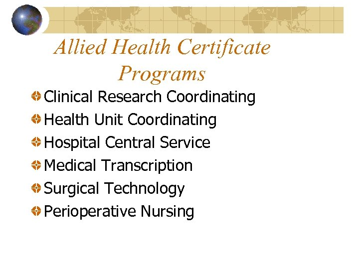 Allied Health Certificate Programs Clinical Research Coordinating Health Unit Coordinating Hospital Central Service Medical