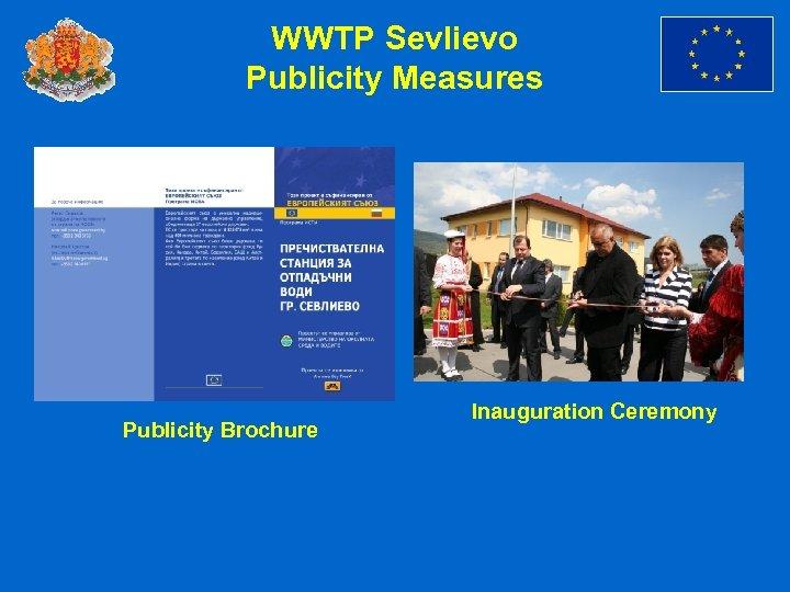 WWTP Sevlievo Publicity Measures Publicity Brochure Inauguration Ceremony