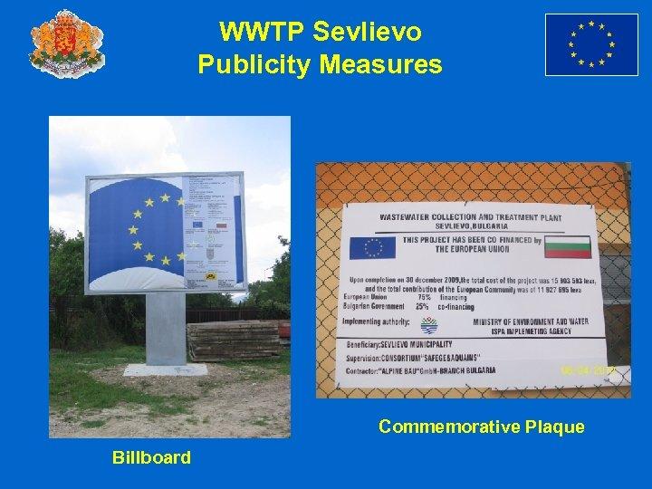 WWTP Sevlievo Publicity Measures Commemorative Plaque Billboard