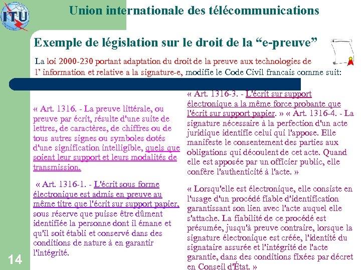 """Union internationale des télécommunications Exemple de législation sur le droit de la """"e-preuve"""" La"""