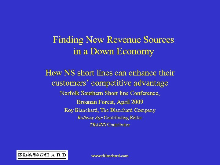 Finding New Revenue Sources in a Down Economy How NS short lines can enhance