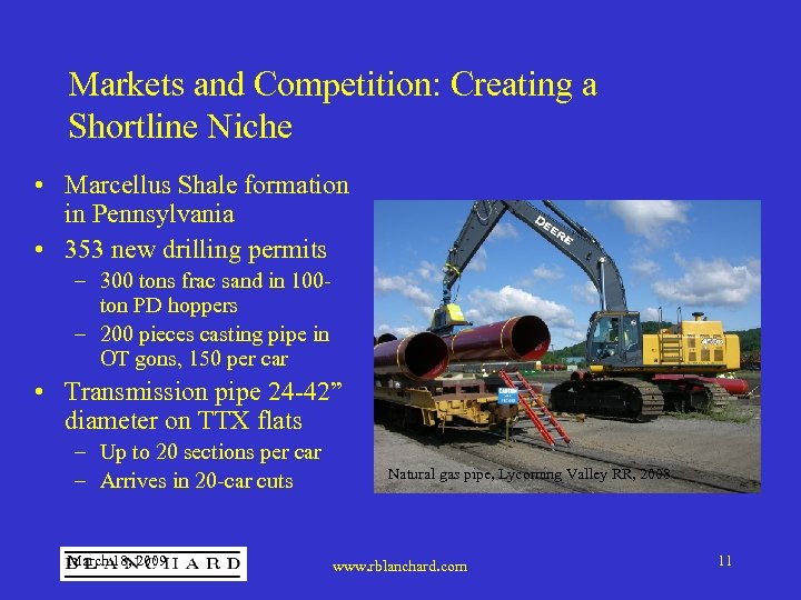 Markets and Competition: Creating a Shortline Niche • Marcellus Shale formation in Pennsylvania •