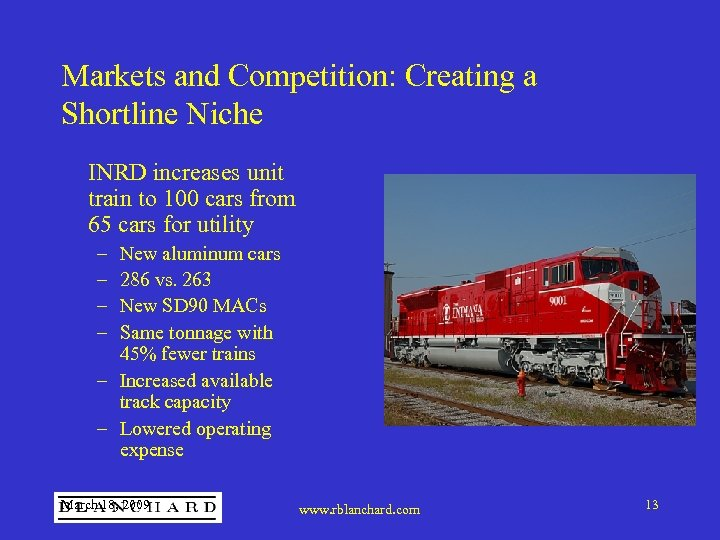 Markets and Competition: Creating a Shortline Niche INRD increases unit train to 100 cars