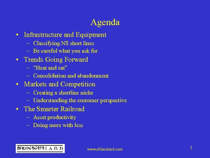 Agenda • Infrastructure and Equipment – Classifying NS short lines – Be careful what