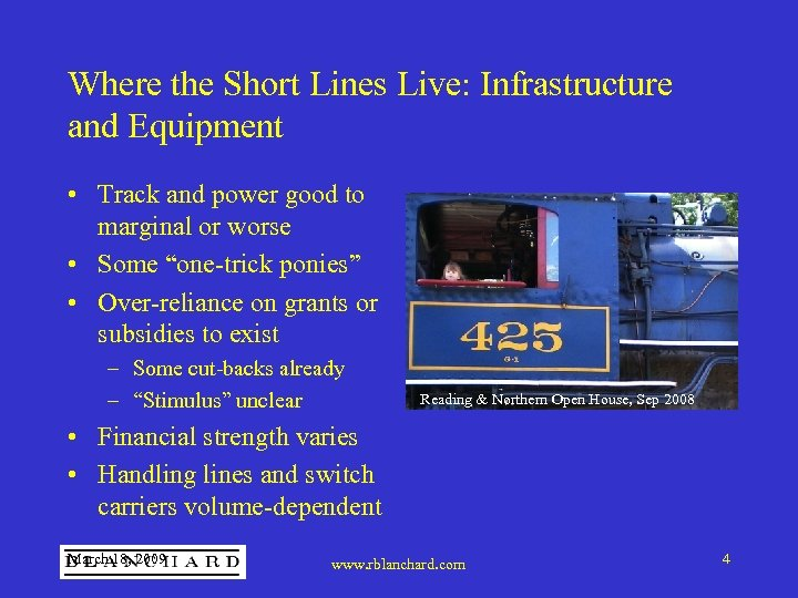 Where the Short Lines Live: Infrastructure and Equipment • Track and power good to