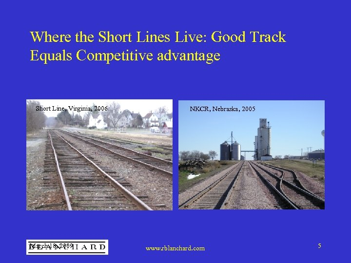 Where the Short Lines Live: Good Track Equals Competitive advantage Short Line, Virginia, 2006