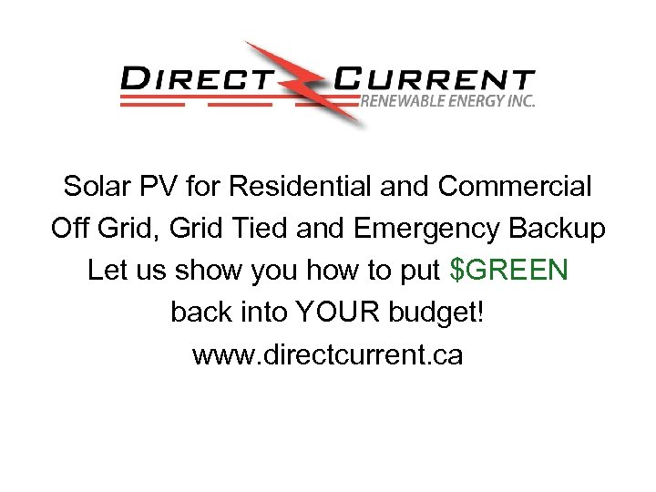 Solar PV for Residential and Commercial Off Grid, Grid Tied and Emergency Backup Let