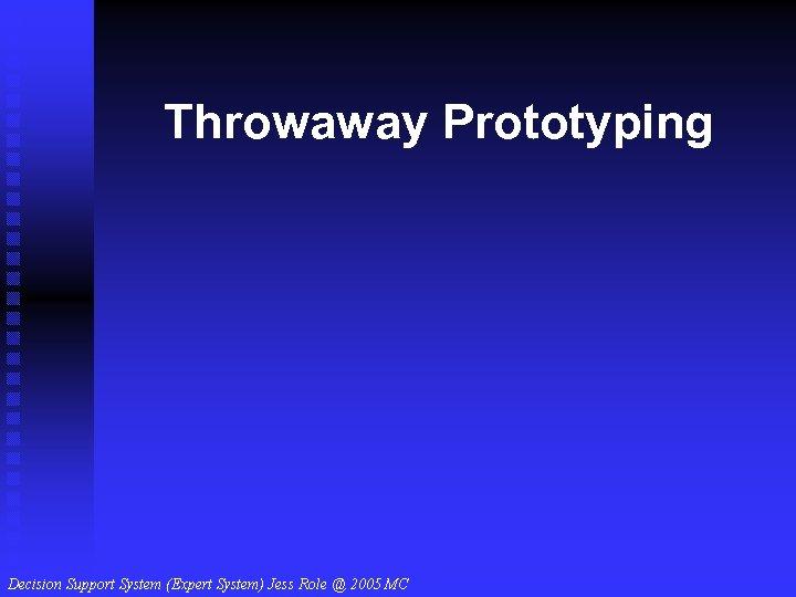 Throwaway Prototyping