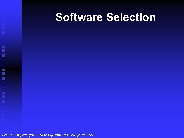 Software Selection