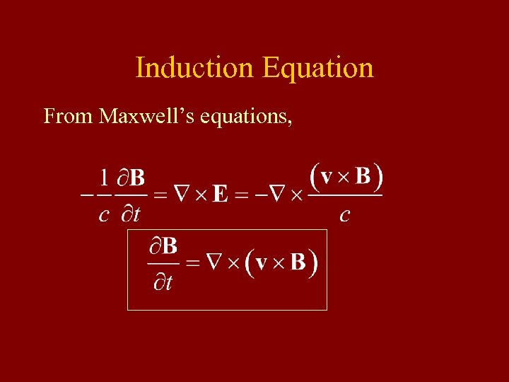 Induction Equation From Maxwell's equations,