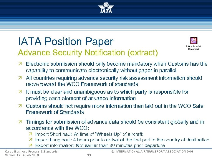 IATA Position Paper Advance Security Notification (extract) Ö Electronic submission should only become mandatory