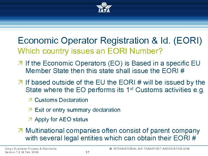 Economic Operator Registration & Id. (EORI) Which country issues an EORI Number? Ö If