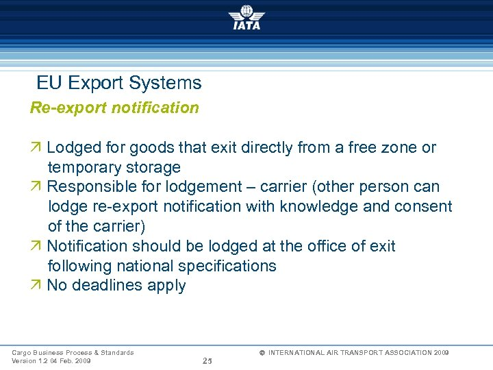 EU Export Systems Re-export notification Ö Lodged for goods that exit directly from a