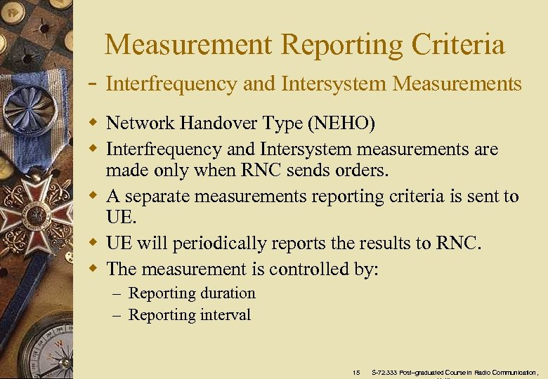 Measurement Reporting Criteria - Interfrequency and Intersystem Measurements w Network Handover Type (NEHO) w