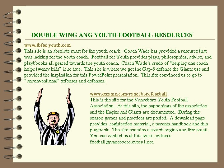 DOUBLE WING ANG YOUTH FOOTBALL RESOURCES www. fbfor youth. com This site is an