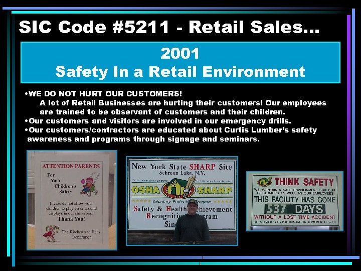 SIC Code #5211 - Retail Sales. . . 2001 Safety In a Retail Environment