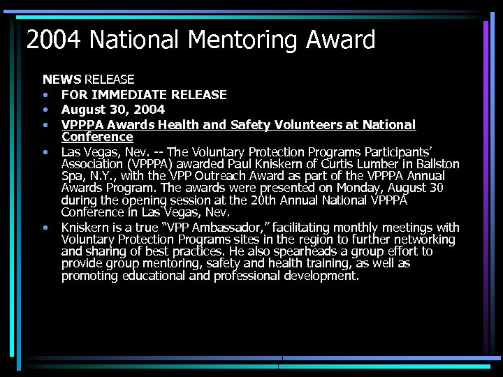 2004 National Mentoring Award NEWS RELEASE • FOR IMMEDIATE RELEASE • August 30, 2004