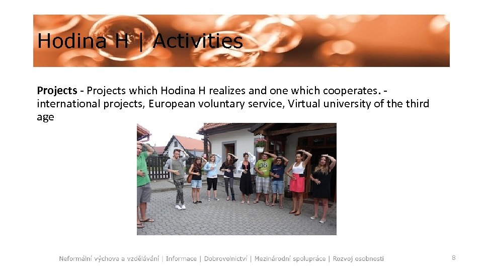 Hodina H   Activities Projects - Projects which Hodina H realizes and one which