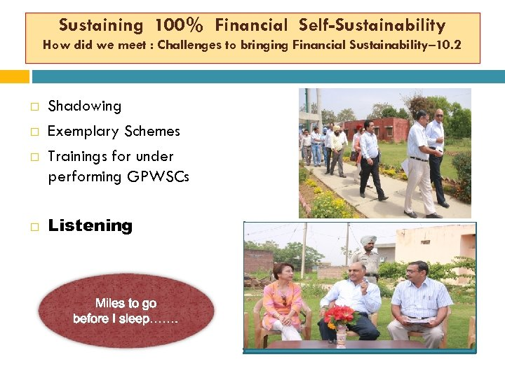 Sustaining 100% Financial Self-Sustainability How did we meet : Challenges to bringing Financial Sustainability–