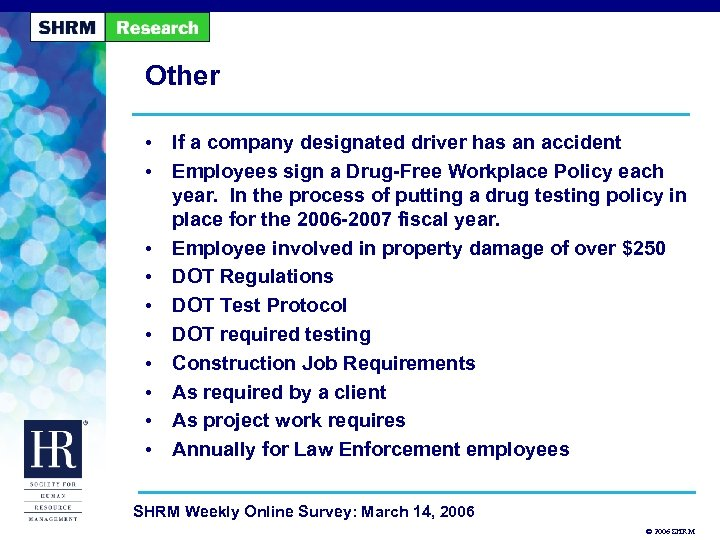 Other • If a company designated driver has an accident • Employees sign a