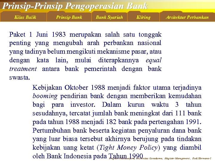 Prinsip-Prinsip Pengoperasian Bank Kilas Balik Prinsip Bank Syariah Kliring Arsitektur Perbankan Paket 1 Juni