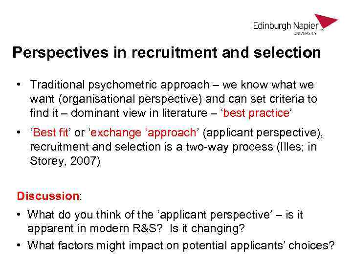 recruitment and selection from the exchange perspective Once recruitment and selection is over, training is enforced in order the staff is able to perform in accordance to the organisation's procedures competitive advantage is attained through continuous hrm and the business strategy being outlined from the outset business strategy has been described.