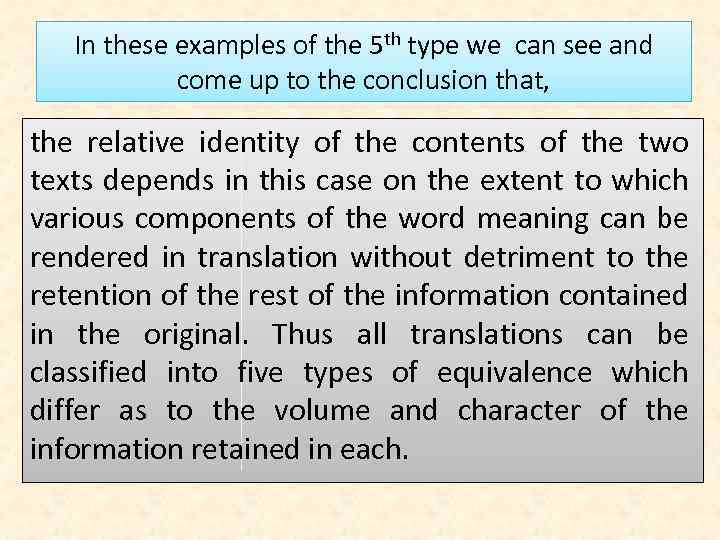 In these examples of the 5 th type we can see and come up